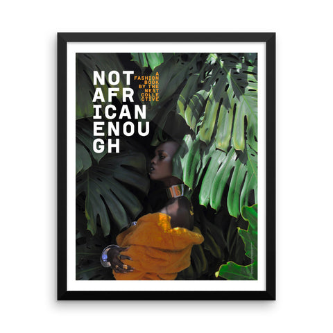 Not African Enough Poster (Amber Edition, Framed)