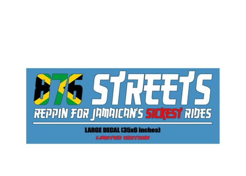 876 Streets Limited Edition Large Decals ($2,500.00 JMD)