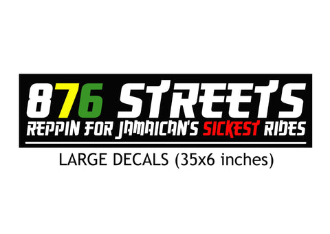 876 Streets Large Decals ($2,000.00 JMD)