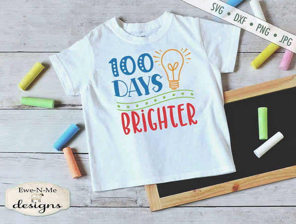 100 Days Brighter - School - Teacher - SVG