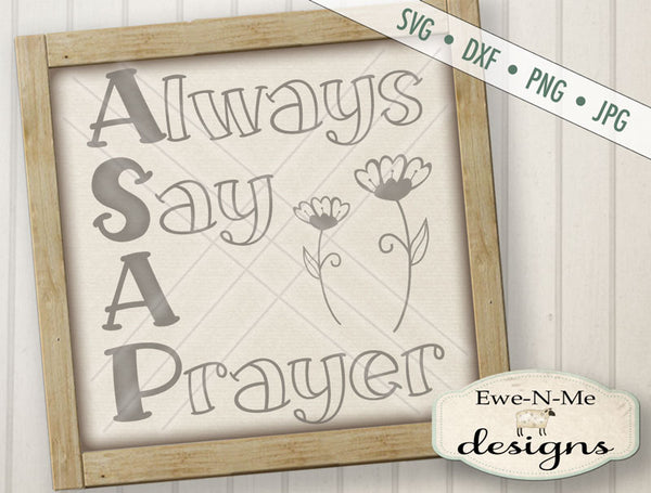 ASAP Always Say a Prayer - SVG