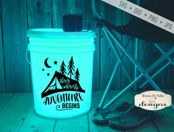 Adventure Begins - Camping Bucket - SVG