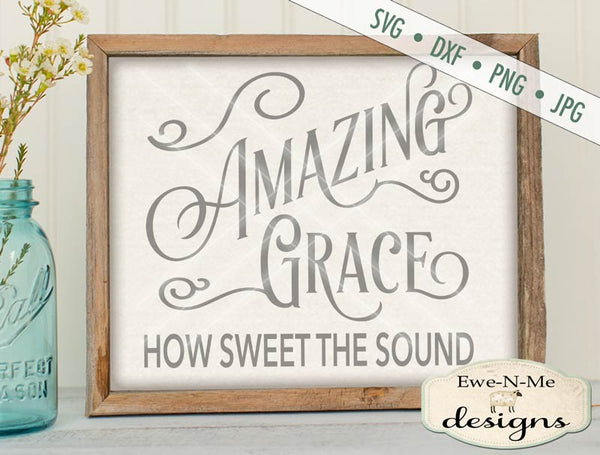 Amazing Grace - SVG