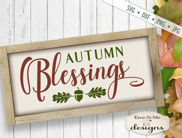 Autumn Blessings - Fall Leaves - SVG
