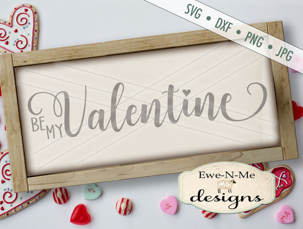 Be My Valentine 2019 - SVG