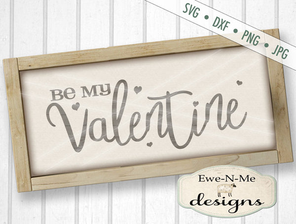 Be My Valentine - SVG