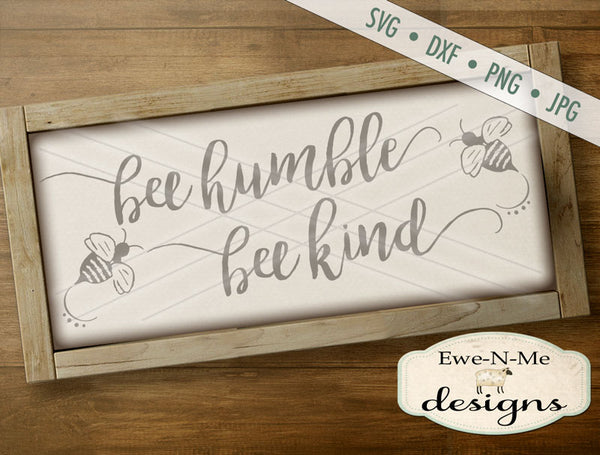 Bee Humble Bee Kind - SVG