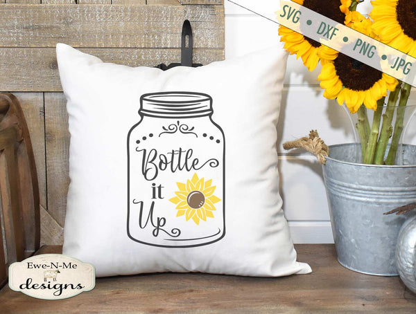 Bottle It Up - Mason Jar - Sunflower - SVG