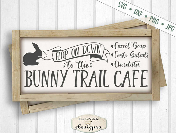 Bunny Trail Cafe - Easter - SVG