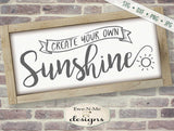 Create Your Own Sunshine - SVG