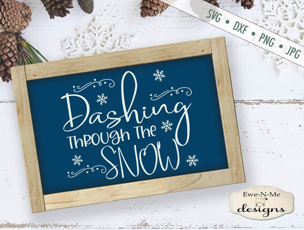 Dashing Through The Snow - Winter - Christmas - SVG