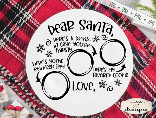 Christmas Eve Plate - Dear Santa - Christmas - SVG