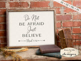 Do Not Be Afraid Just Believe- SVG