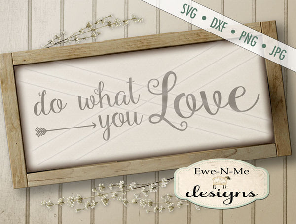 Do What You Love - SVG