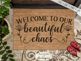 Welcome to our Beautiful Chaos - Doormat - SVG