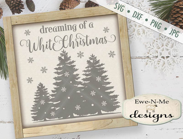 Dreaming of a White Christmas - SVG