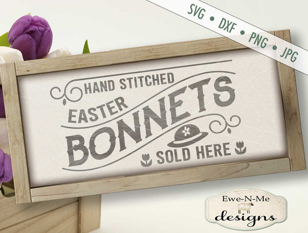 Easter Bonnets Sold Here - SVG