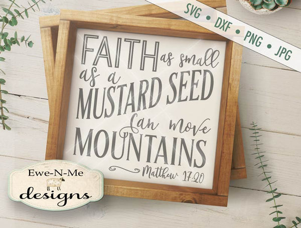 Faith Can Move Mountains - SVG