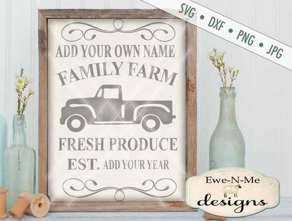 Family Farm - Fresh Produce - You Personalize it  - SVG