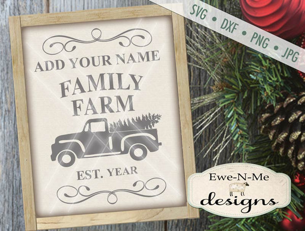 Family Farm - Truck with Tree - You Personalize it  - SVG