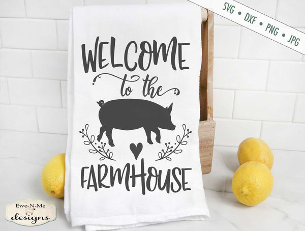 Welcome to the Farmhouse - Pig - SVG