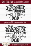 Fathers Day Dad - Favorite People/Person - SVG
