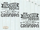 Fathers Day Grandpa - Favorite People/Person - SVG