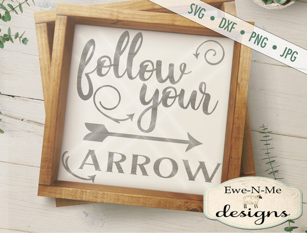 Follow Your Arrow - SVG