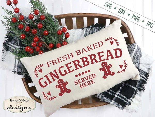 Fresh Baked Gingerbread Served Here - SVG