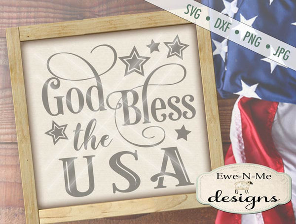 God Bless The USA - SVG