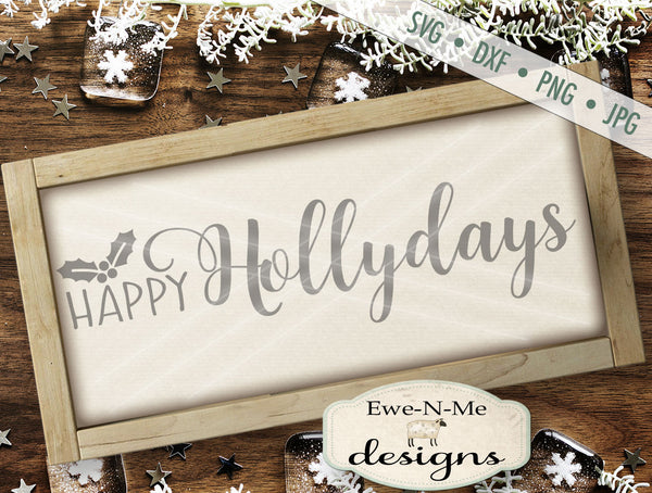Happy Hollydays - SVG