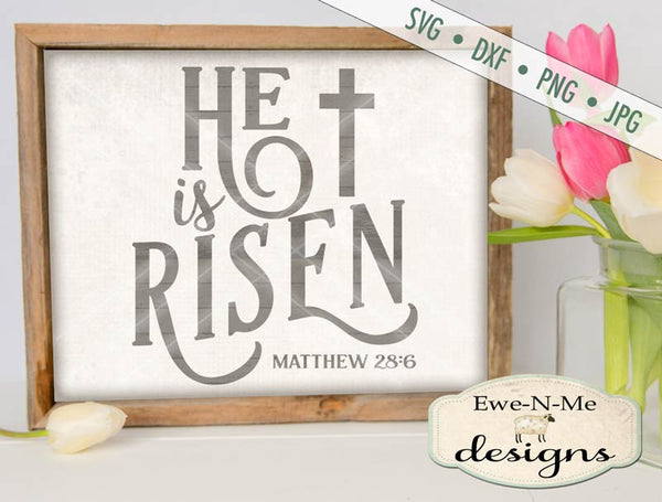 He Is Risen - SVG