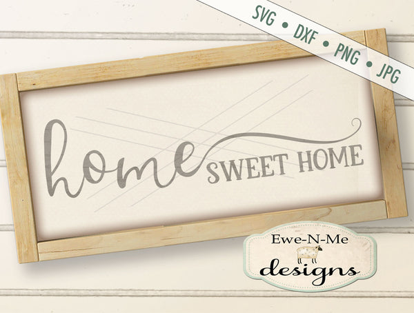 Home Sweet Home - SVG