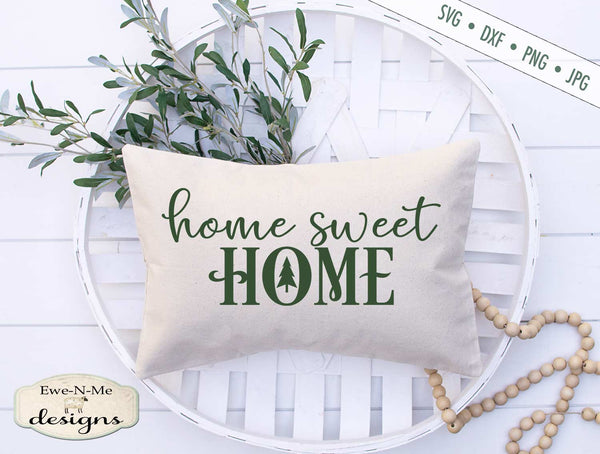 Home Sweet Home - Christmas Tree - SVG