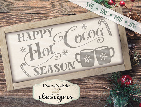 Happy Hot Cocoa Season - SVG