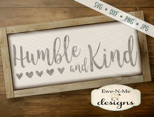 Humble and Kind - SVG