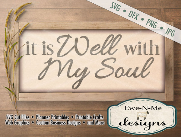 It Is Well With My Soul - SVG