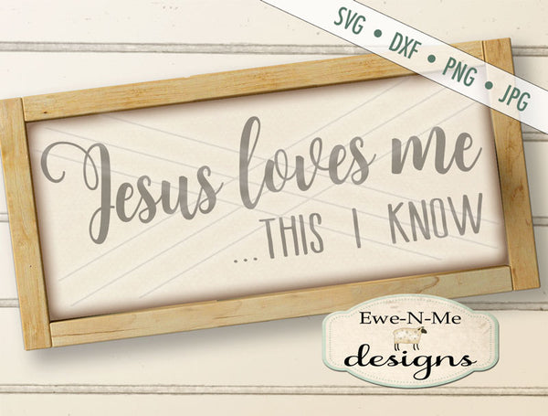 Jesus Loves Me - SVG