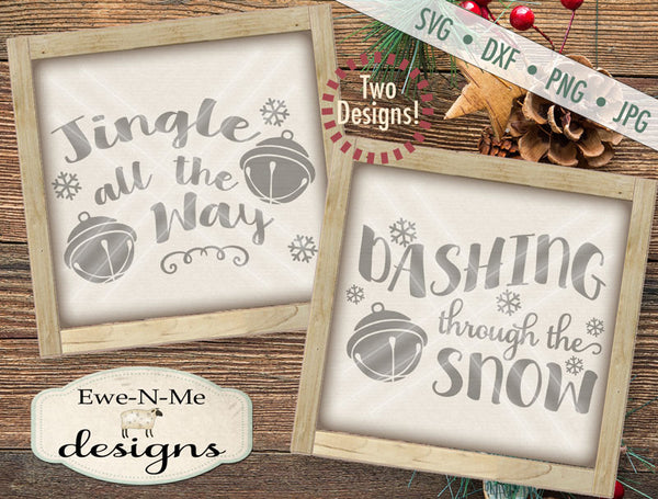 Jingle all the Way - Dashing through the Snow - SVG
