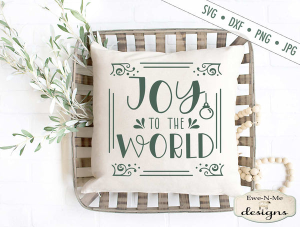 Joy To The World - Frame - Christmas - SVG