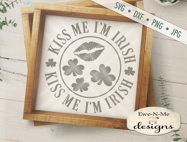 Kiss Me I'm Irish Lips - SVG