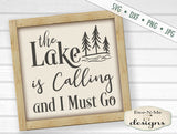 The Lake Is Calling and I Must Go - SVG