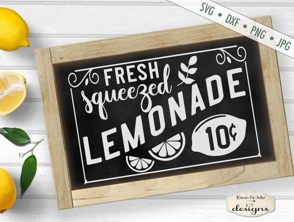 Fresh Squeezed Lemonade - 10 Cents - SVG