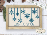 Let It Snow - Hanging Snowflakes - SVG