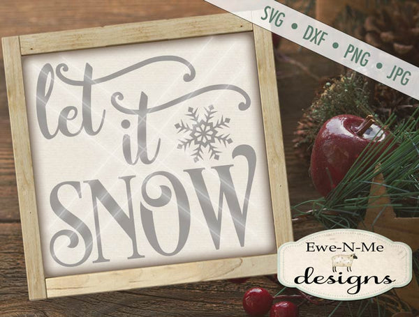 Let It Snow - SVG