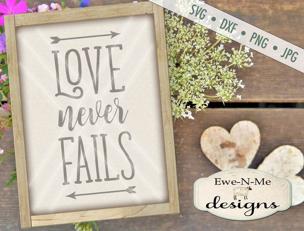 Love Never Fails - SVG