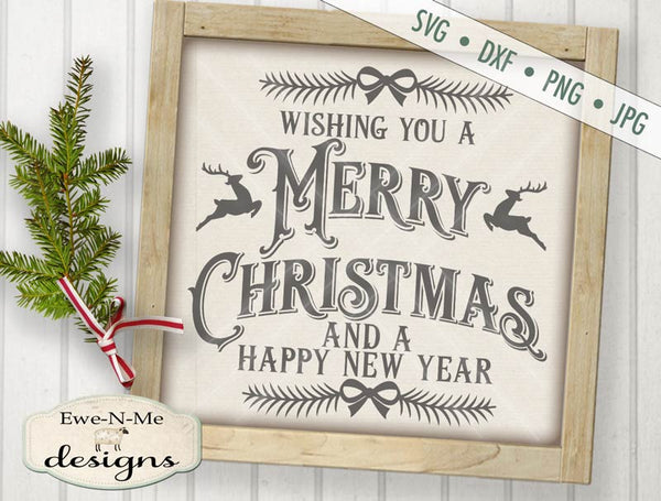 Merry Christmas Happy New Year - SVG