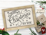 Merry Christmas to You - SVG