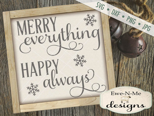 Merry Everything Happy Always - SVG