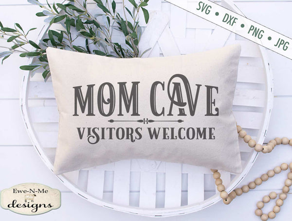 Mom Cave SVG